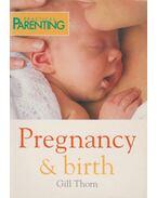 Pregnancy & Birth - Gill Thorn