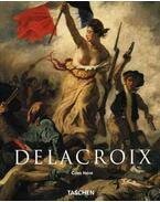 Delacroix - A ROMANTIKA HERCEGE - Gilles Néret