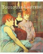 Henri de Toulouse-Lautrec 1864-1901 - Gilles Néret