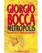 Metropolis - Giogio Bocca