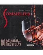 Sommelier - Borkínálás és borkóstolás - Giuseppe Vaccarini