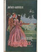 Magyar szimfónia - Dénes Gizella