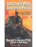 Another War, Another Peace - GLASSER, RONALD J.