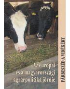 Az európai és a magyarországi agrárpolitika jövője - Glatz Ferenc