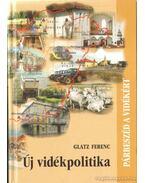 Új vidékpolitika (dedikált) - Glatz Ferenc