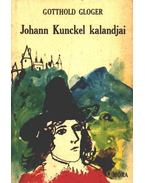 Johann Kunckel kalandjai - Gloger, Gotthold