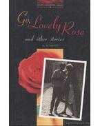 Go, Lovely Rose - H. E. Bates