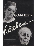 Közben... (dedikált) - Gobbi Hilda