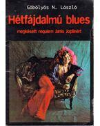 Hétfájdalmú blues - Göbölyös N. László