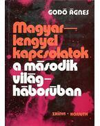 Magyar-lengyel kapcsolatok a második világháborúban - Godó Ágnes