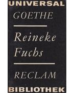 Reineke Fuchs - GOETHE, JOHANN WOLFGANG VON
