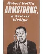Armstrong, a dzsessz királya - Goffin, Robert