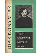 A köpönyeg / A revizor - Gogol