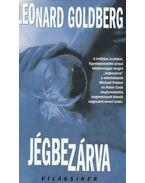 Jégbe zárva - Goldberg, Leonard
