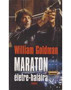 Maraton életre-halálra - Goldman, William
