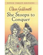 She Stoops to Conquer - Goldsmith Olivér