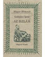 Az iszlám - Goldziher Ignác