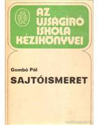 Sajtóismeret - Gombó Pál