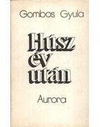 Húsz év után - Gombos Gyula