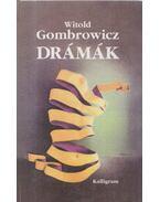 Drámák - Gombrowicz, Witold