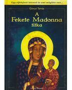 A Fekete Madonna titka - Gönczi Tamás