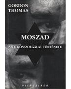 MOSZAD - Gordon Thomas
