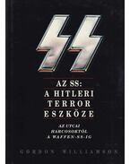 Az SS: A Hitleri terror eszköze - Gordon Williamson