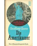 Die Amerikaner - GORER, GEOFFREY