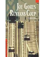 Runyans Coup - GORES, JOE