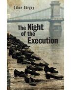 The Night of the Execution - Görgey Gábor