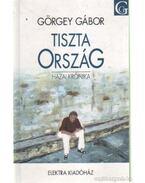 Tiszta Ország - Görgey Gábor