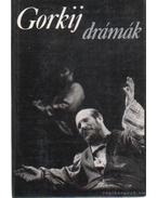 Gorkij drámák - Gorgij, Makszim