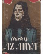 Az anya - Gorkij, Makszim
