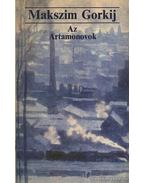 Az Artamonovok - Gorkij, Makszim