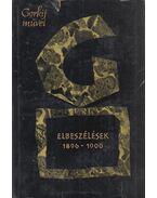 Elbeszélések 1896-1900 - Gorkij, Makszim