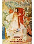 Bazsonyi Arany festőművész gyűjteményes kiállítása (dedikált) - Görög Lajos, Havas Valéria