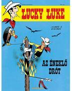 Lucky Luke 23. - Az éneklő drót - Goscinny, Morris