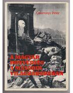 A magyar honvédség a második világháborúban (dedikált) - Gosztonyi Péter