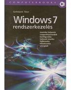 Windows 7 rendszerkezelés (dedikált) - Gottdank Tibor