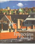 Ferencváros kétszáz éve - Götz Eszter, Orbán György