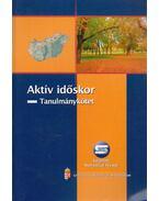 Aktív időskor - Grábics Ágnes (szerk.)