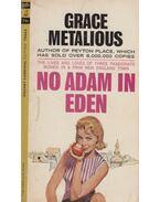 No Adam in Eden - Grace Metalious