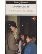 A Kapitány és az ellenség - Graham Greene