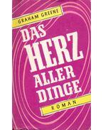 Das Herz Aller Dinge - Graham Greene