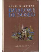 Hatalom és dicsőség - Graham Greene