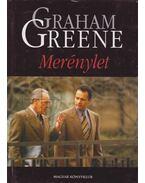 Merénylet - Graham Greene