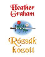 Rózsák között - Graham, Heather