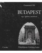 Budapest egy építész szemével - Granasztói Pál
