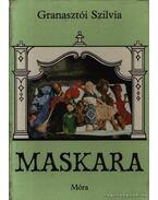 Maskara - Granasztói Szilvia