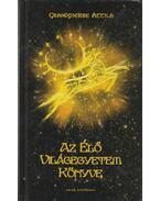 Az Élő Világegyetem könyve (aláírt) - Grandpierre Attila